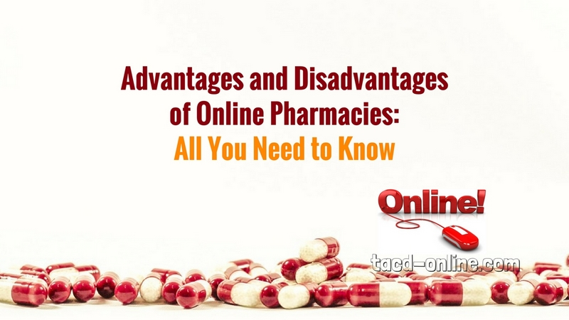 Advantages and Disadvantages of Online Pharmacies- All You Need to Know