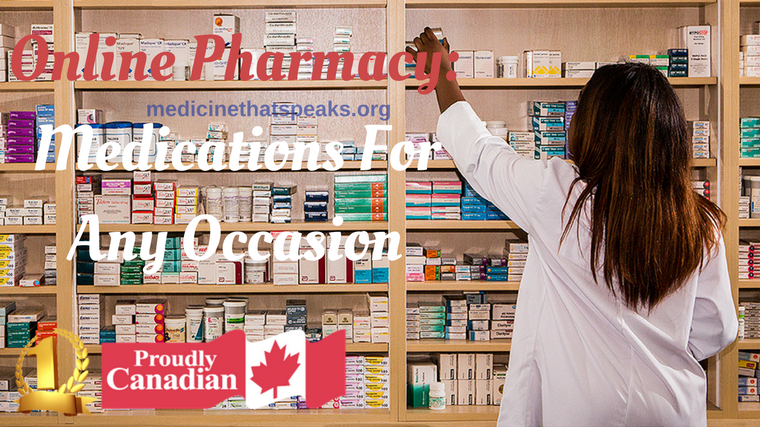 Online Pharmacy-Medications For Any Occasion
