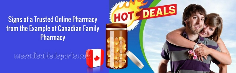 Signs of a Trusted Online Pharmacy from the Example of Canadian Family Pharmacy